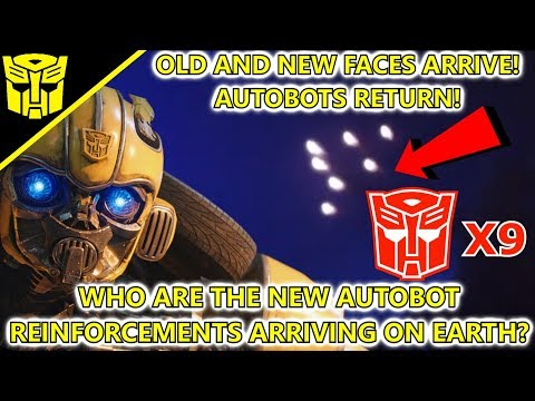 Who Are The New Autobot Reinforcements Arriving To Earth?(Explained) Transformers Bumblebee(2018)