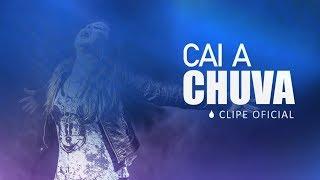 Cai a Chuva (Vídeo Clipe Oficial) - Ana Oliveira feat André Leite & ID2