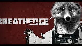 Breathedge - (БУРУНДУКИ ЛЮДОЕДЫ, КУРИЦА И МУЖИК ЧТО ВООБЩЕ ПРОИСХОДИТ!!??)