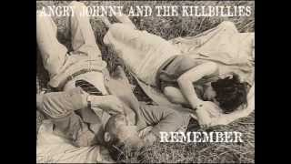 Angry Johnny And The Killbillies-Remember