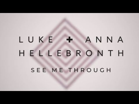 See Me Through - Youtube Lyric Video