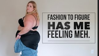 Fashion to Figure Haul: Meh about sums it up.