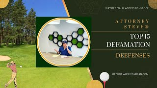 To 15 Defamation Defenses by Attorney Steve®