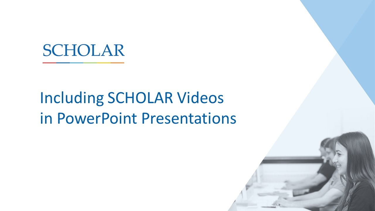 Including SCHOLAR Videos in PowerPoint Presentations