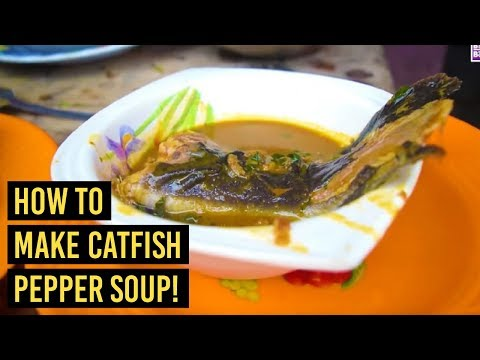 How to make Catfish Pepper Soup (aka Point and Kill)