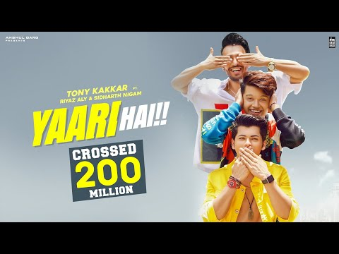 Yaari Hai Tony Kakkar Siddharth Nigam Riyaz Aly Happy Friendship Day Official Video