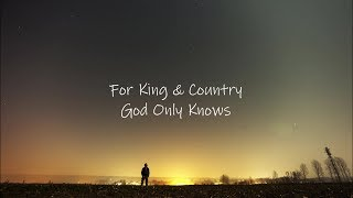 For King Country God Only Knows Music