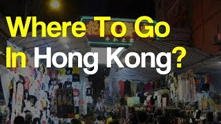 Where To Go In Hong Kong - Top Places To Visit In The World