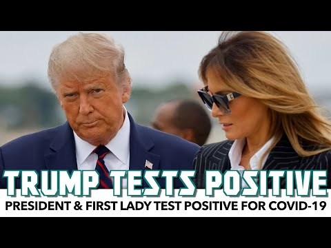 Trump Tests Positive For COVID-19