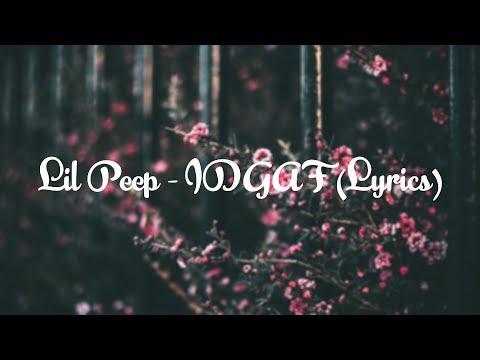 Lil Peep   IDGAF Lyrics