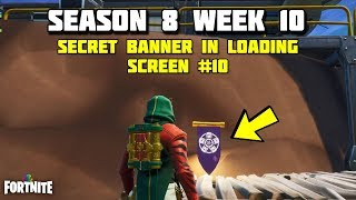 All Banner Locations Fortnite Season 8 Week 10 Th Clip