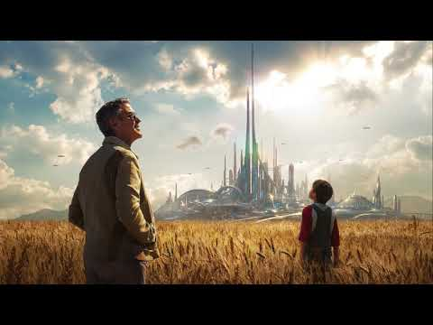 Soundtrack Tomorrowland (Theme Song - Epic Music) - Musique film À la poursuite de demain