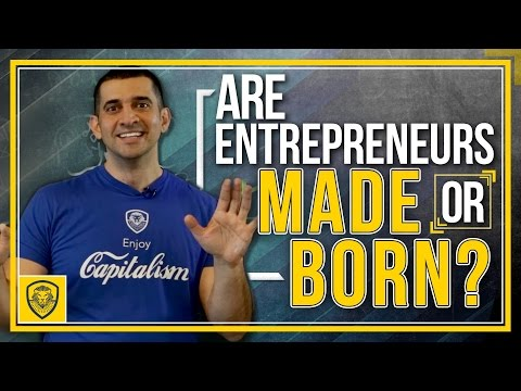 mp4 Entrepreneur Born Or Made, download Entrepreneur Born Or Made video klip Entrepreneur Born Or Made
