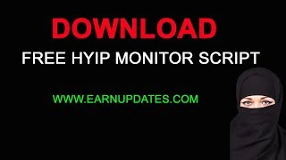 Download free hyip monitor script & start monitoring website