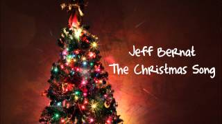 Jeff Bernat - The Christmas Song (Cover)