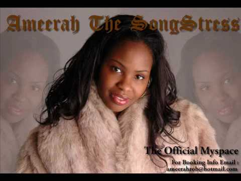 Love Wouldn't Do That (Written and Performed by Ameerah the Songstress)