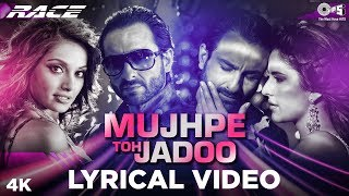 Mujh Pe Toh Jadoo Lyrical - Race   Sunidhi Chauhan, Taz