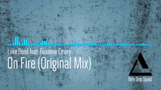 Luke Bond feat. Roxanne Emery - On Fire (Original Mix)