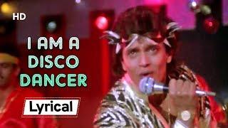 I Am A Disco Dancer 🎤🕺With Lyrics | Disco Dancer (1982) | Mithun Chakraborty