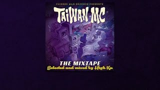 Taiwan MC - The Mixtape