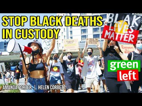 Stop Black Deaths in Custody | Green Left Show #10
