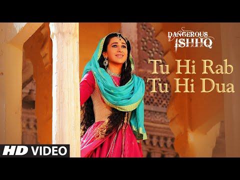 Tu Hi Rab Tu Hi Dua (HD Video Song Download) | Dangerous ...