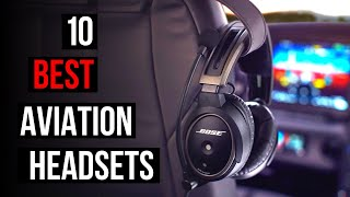 Top 10 Aviation Headsets for Airline Pilots