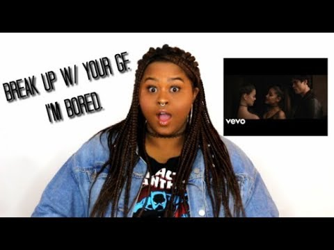 Break Up With Your Girlfriend Im Bored Ariana Grande Music Video Reaction