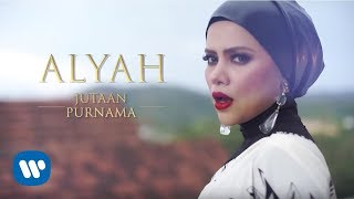 Download lagu Alyah Jutaan Purnama Mp3