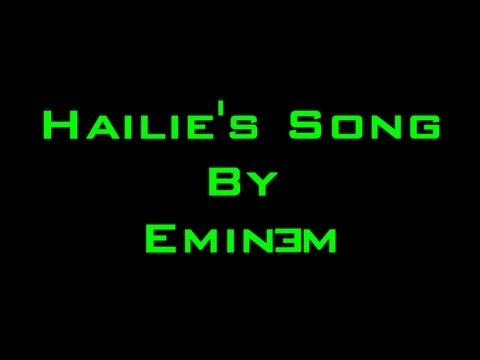 Hailie's Song (Original UNCUT Lyrics!) by Eminem |  Lyrics (+ Download) (HD)