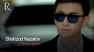 Shahzod Nazarov - Dona-dona | Шахзод Назаров - Дона-дона