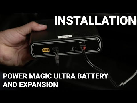 Power Magic Ultra Battery and Expansion Installation