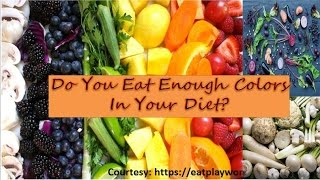 Do You Eat Enough Colors In Your Diet | Natural Treatment & Home Remedies