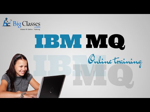 IBM MQ Training Tutorial - MQ Series Video Tutorial - BigClasses ...