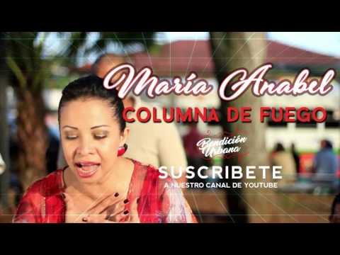 Maria Anabel - Columna de Fuego