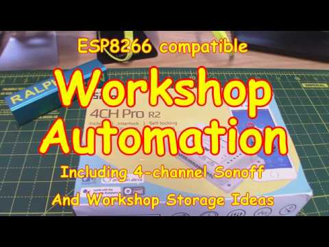 #109 Workshop Build and Automation (Sonoff included)