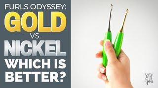 Furls Odyssey Gold Vs Nickel Crochet Hooks: Which Is Better? | Yay For Yarn