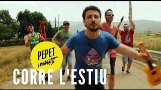 Pepet I Marieta - Corre L'estiu (Valencià)