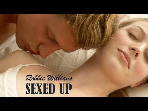 Sexed Up Robbie Willians (TRADUÇÃO) HD (Lyrics Video).