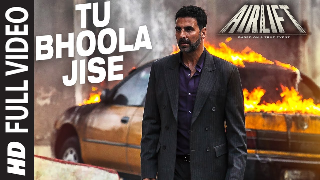 Tu bhoola jise Lyrics -KK -Airlift Songs