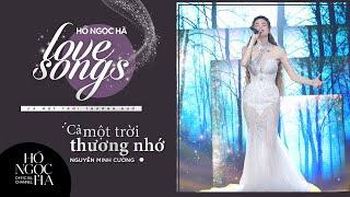 Cả Một Trời Thương Nhớ - Hồ Ngọc Hà | Love Songs - Cả Một Trời Thương Nhớ