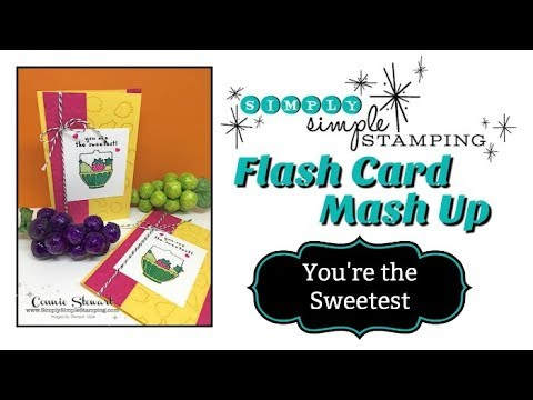 Simply Simple FLASH CARD MASH UP -  You're the Sweetest by Connie Stewart