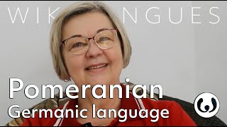 The East Pomeranian language, casually spoken   Lilia Jonat speaking Pomeranian   Wikitongues