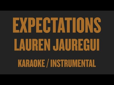 Lauren Jauregui - Expectations (Karaoke / Instrumental)