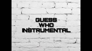 Ace Hood Guess Who Instrumental