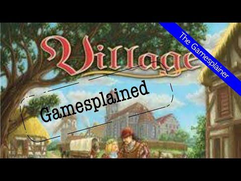 Village Gamesplained - Part 1