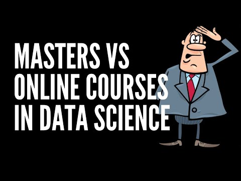Masters Degree vs Online Courses in Data Science - YouTube