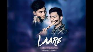 Laare (Cover) Maninder Buttar   Dev Flute   ft.Saksham Music   Evil D