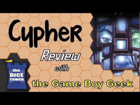 The Game Boy Geek (Dice Tower) Reviews Cypher