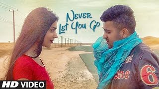 Never Let You Go (Baaton Ko Teri  Zain